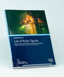 ELCOME ADMIRALTY List of Radio Signals - Pilot Services, Vessel Traffic Services and Port Operations - Indian sub-continent, South East Asia and Australasia - NP286(4) (Volume 6)