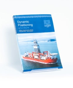 ELCOME - Clarkson Research Services Limited - Dynamic Positioning (Oilfield Seamanship Series Volume 9) - GP274 - 2nd Edition 2003