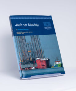 ELCOME Clarksons - Jack-Up Moving (Oilfield Seamanship Series Volume 2) - GP57 - 1994 Edition