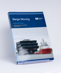 ELCOME Clarksons - Barge Moving (Oilfield Seamanship Series Volume 5) - GP118 - 1995 Edition