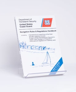 ELCOME Department of Homeland Security (USCG) - Navigation Rules And Regulations Handbook - International And Inland ROR (USCG) (US Pub) - AP191 - Aug 2014 Edition