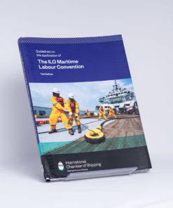 ELCOME International Chamber of Shipping - ICS Guidelines on the application of The ILO Maritime Labour Convention - GP105 - 3rd Edition 2019