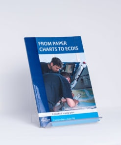 ELCOME Nautical Institute - From Paper Charts to ECDIS - A Practical Voyage Plan - GP68 - 2nd Edition 2013