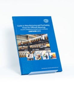 ELCOME OCIMF - Guide to Manufacturing and Purchasing Hoses for Offshore Moorings (GMPHOM 2009) - OCIMF - GP161 - 2009