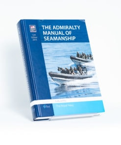 ELCOME - The Nautical Institute - The Admiralty Manual of Seamanship - GP308 - 12th Edition 2015
