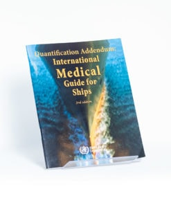 ELCOME WHO - Quantification Addendum: International Medical Guide For Ships (WHO) - GP171 - 2010