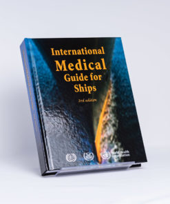 ELCOME World Health Organization - International Medical Guide For Ships (WHO) - GP141 - 3rd Edition 2007