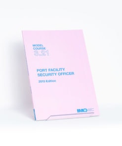 ELCOME IMO - IMO Model Course - Port Facility Security Officer - IMOTB321E - 2015 Edition