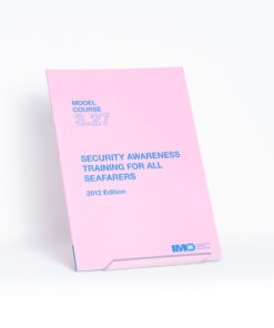 ELCOME IMO - IMO Model Course - Security Awareness Training for All Seafarers - IMOT327E - 2012 Edition