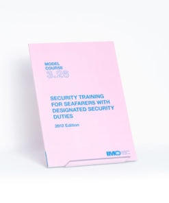 ELCOME IMO - IMO Model Course - Security Training for Seafarers with Designated Security Duties - IMOT326E - 2012 Edition