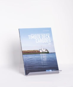 ELCOME IMO - 2011 Timber Deck Cargoes (TDC) - IMO275E - 2012 Edition