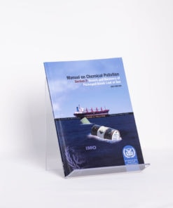 ELCOME IMO - Manual on Chemical Pollution - Section 2 - IMO633E - 2007 Edition