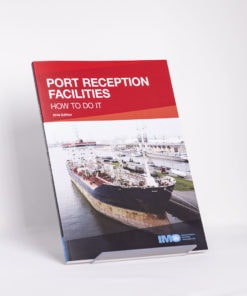 ELCOME IMO - Port Reception Facilities - How to do it - IMO597E - 2016 Edition