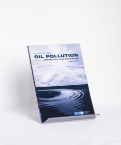 ELCOME IMO - Manual on Oil Pollution - Section V - IMO572E - 2009 Edition