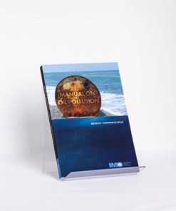 ELCOME IMO - Manual on Oil Pollution - Section IV - IMO569E - 2005 Edition