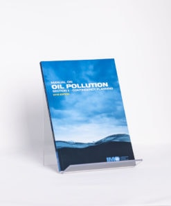 ELCOME IMO - Manual on Oil Pollution - Section II - IMO560E - 2018 Edition