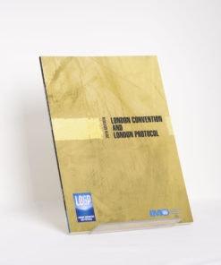 ELCOME IMO - London Convention and London Protocol - IMO532E - 2016 Edition